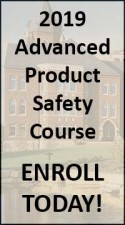 Register for the Advanced Product Safety Managment Course
